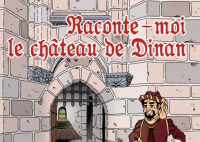 RACONTE-MOI LE CHÂTEAU DE DINAN